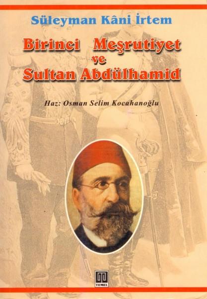 Birinci Mesrutiyet ve Sultan Abdülhamid