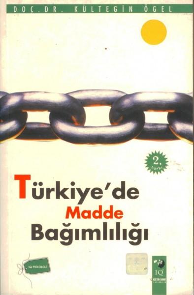 Türkiye'de Madde Bagimliligi