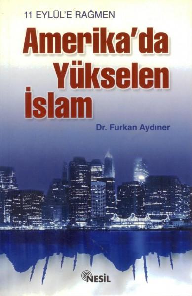11 Eylüle Ragmen Amerikada Yükselen Islam