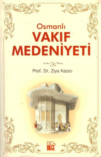 Osmanli Vakif Medeniyeti