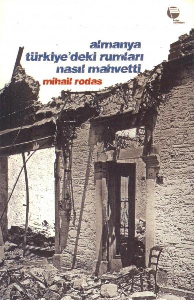 Almanya Türkiye'deki Rumlari Nasil Mahvetti