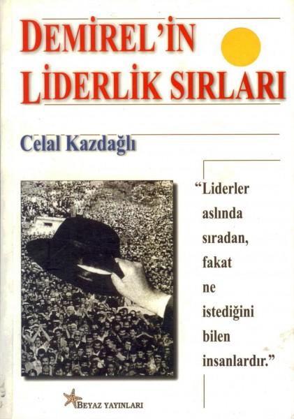 Demirel'in Liderlik Sirlari