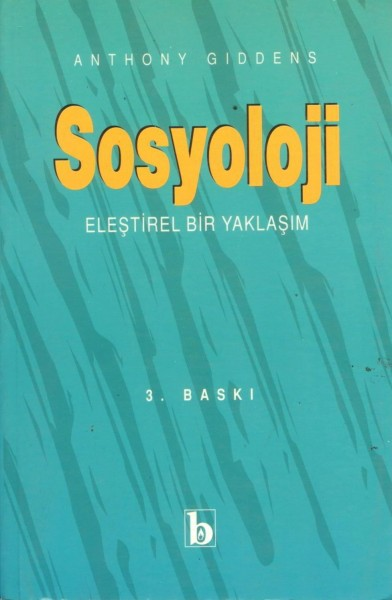 SOSYOLOJI (ELESTIREL BIR YAKLASIM)