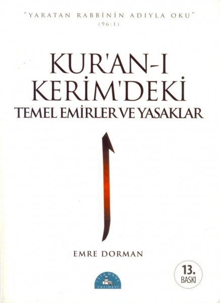 Kur'an-i Kerim´deki Temel Emirler ve Yasaklar