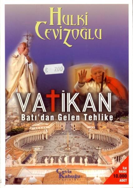 Vatikan; Bati'dan Gelen Tehlike