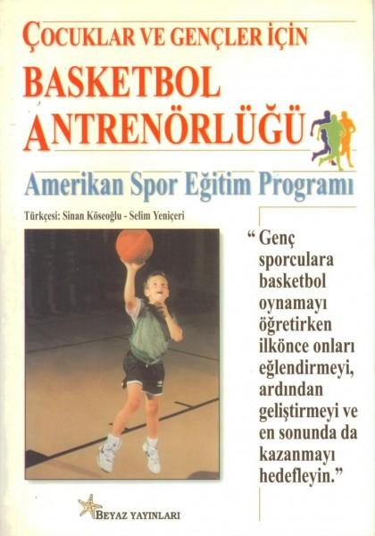 Cocuklar Ve Gencler Icin Basketbol Antrenörlügü