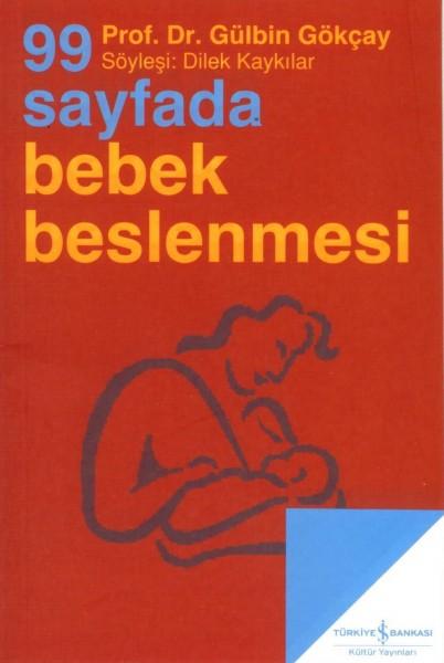 99 Sayfada Bebek Beslenmesi; Söylesi:Dilek Kaykilar