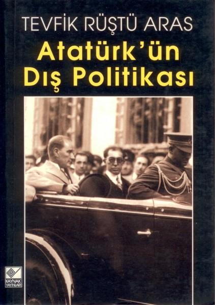 Atatürkün Dis Politikasi