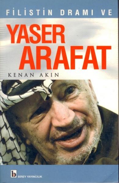 Filistin Drami ve Yaser Arafat