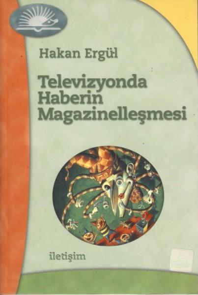 Televizyonda Haberin Magazinellesmesi