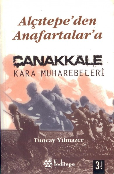 Alcitepe'den Anafartalar'a| Canakkale Kara Muharebeleri