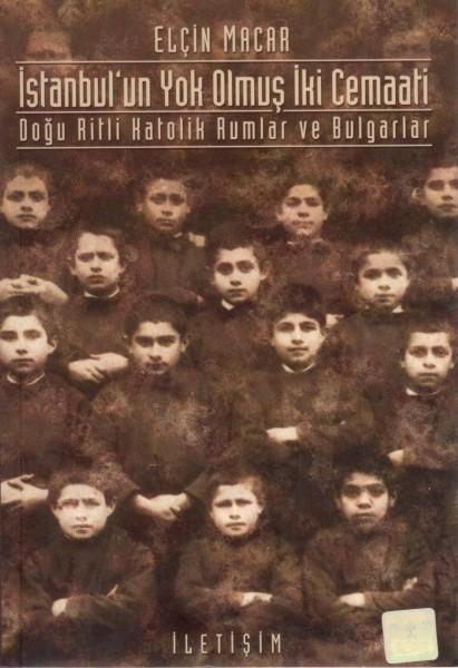 Istanbul'un Yok Olmus iki cemaati