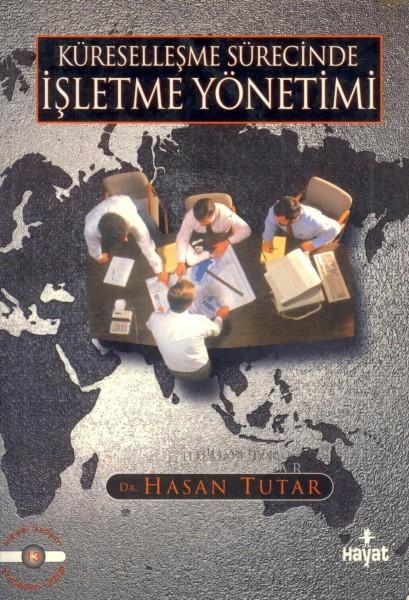 Küresellesme Sürecinde Isletme Yönetimi