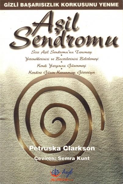 Asil Sendromu: Basarisizlik Korkusunu Yenme