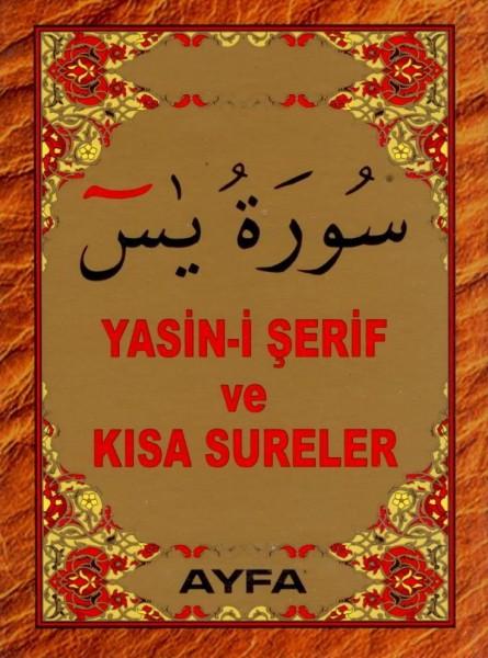 Yasin-i Serif ve Kisa Sureler (Ayfa-017, Mini Boy, Samua)