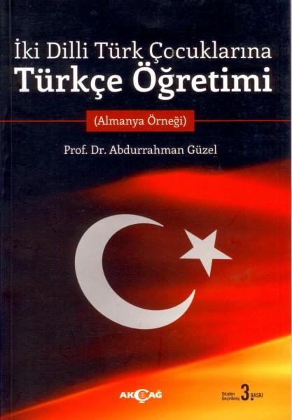 Iki Dilli Türk Cocuklarina Türkce Ögretimi