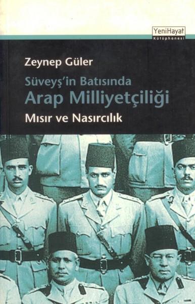 Süveys'in Batisinda Arap Milliyetciligi -misir ve Nasircilik-
