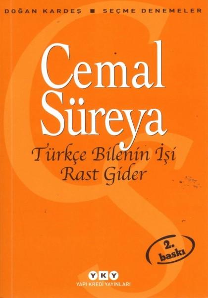 Türkce Bilenin Isi Rast Gider