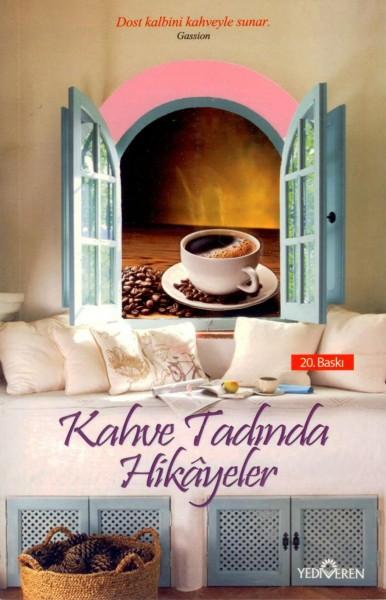 Kahve tadinda hikayeler