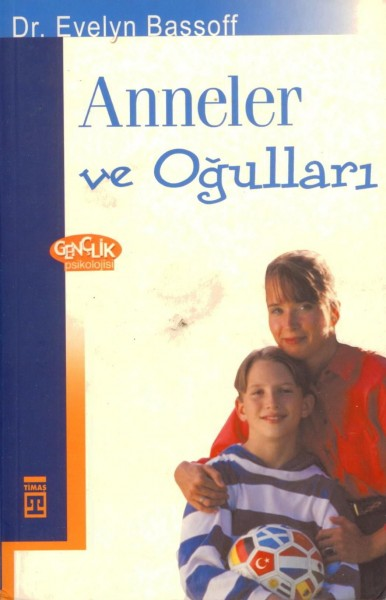 Anneler ve Ogullar