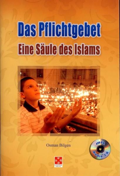 Das Pflichtgebet - Die Säule des Islams