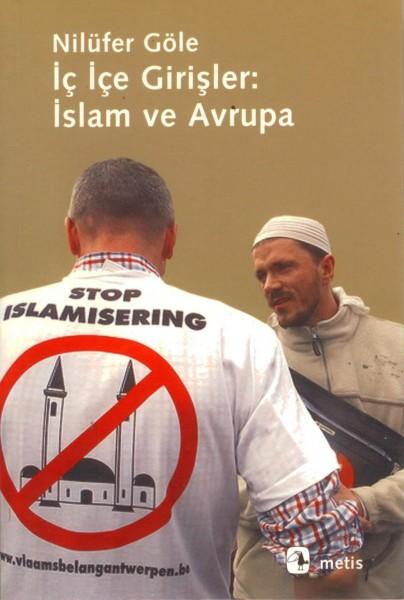 Ic Ice Girisler: Islam ve Avrupa