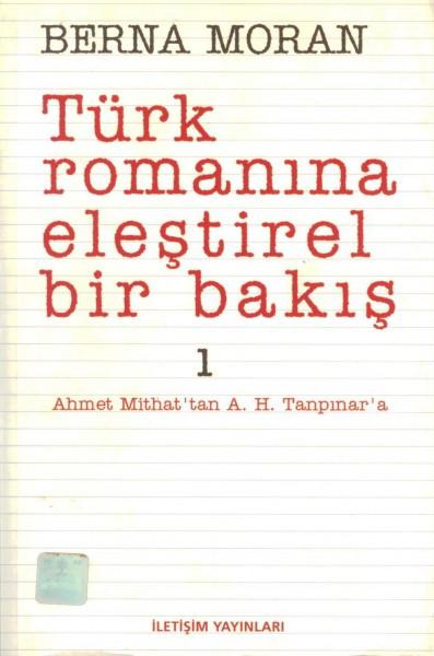 Türk Romanina Elestirel Bir Bakis