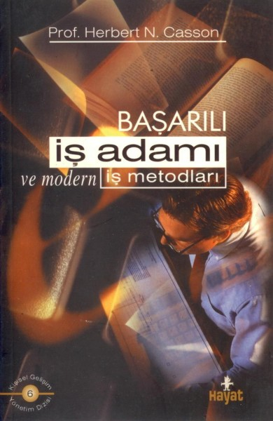 Basarali Is Adami Ve Modern Is Metodlari