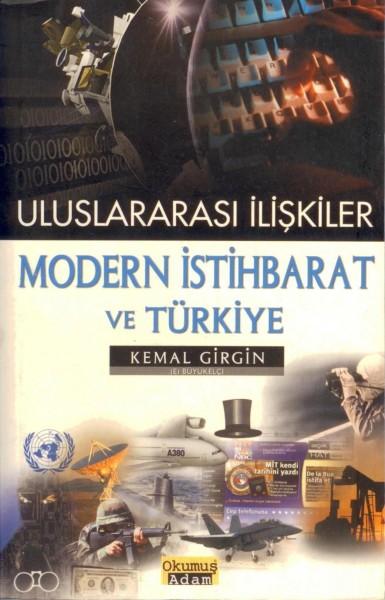 Uluslararasi Iliskiler Modern Istihbarat Ve Türkiye