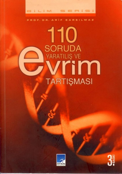 110 Soruda Yaratilis ve Evrim Tartismasi