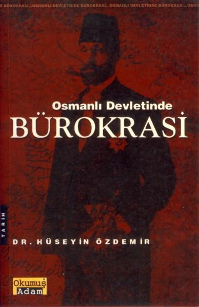 Osmanli Devletinde Bürokrasi