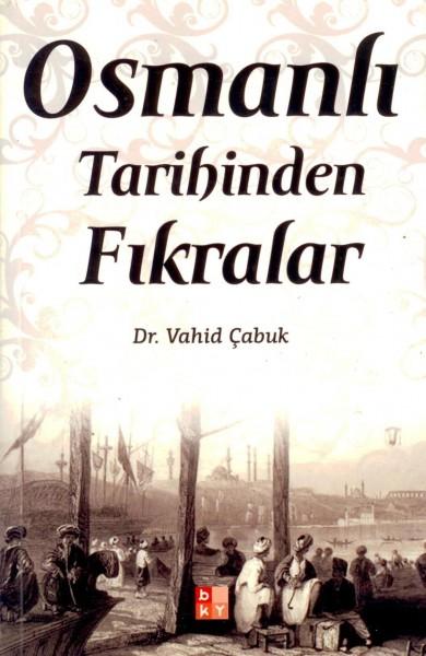 Osmanli Tarihinden Fikralar